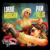 Dos Divas [digipak] By Lorrie Morgan grits And Glamour pam